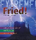 Extreme Science: Fried!: When Lightning Strikes