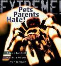 Extreme Science: Pets Parents Hate: Animal Life Cycles