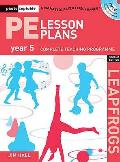 Pe Lesson Plans Year 5: Photocopiable Gymnastic Activities, Dance and Games Teaching Programmes