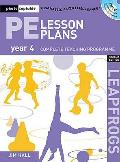 Pe Lesson Plans Year 4: Photocopiable Gymnastic Activities, Dance and Games Teaching Programmes