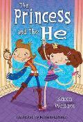 Princess and the He