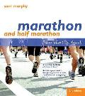 Marathon and Half Marathon: From Start To Finish
