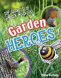 Garden Heroes: Age 7-8, Above Average Readers