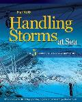 Handling Storms At Sea: the Five Secrets of Heavy Weather Sailing