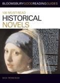 100 Must-Read Historical Novels (Bloomsbury Good Reading Guides)