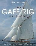 Gaff Rig Handbook: History, Design, Techniques, Developments