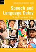 Including Children with Speech and Language Delay