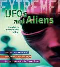 Ufos and Aliens: Investigating Extraterrestrial Visitors