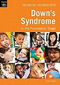 Including Children with Down's Syndrome in the Foundation Stage. by Clare Beswick