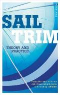 Sail Trim: Theory and Practice