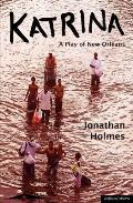Katrina: A Play of New Orleans (Methuen Drama Student Editions) Cover