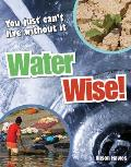 Water Wise!: Age 9-10, Average Readers