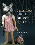 Ceramics and the Human Figure