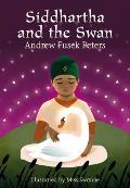 Siddhartha and the Swan