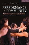 Performance and Community: Commentary and Case Studies