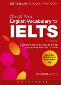 Check Your English Vocabulary for IELTS (Check Your English Vocabulary)
