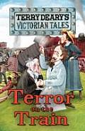Terror on the Train. by Terry Deary