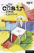 The Chair Plays: Have I None, the Under Room and Chair (Modern Plays)