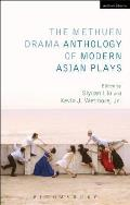 The Methuen Drama Anthology of Modern Asian Plays