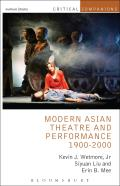 Modern Asian Theatre and Performance 1900-2000 (Critical Companions)