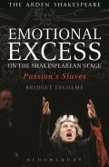 Emotional Excess on the Shakespeare