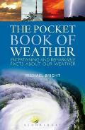 Pocket Book of Weather: Entertaining and Remarkable Facts About Our Weather