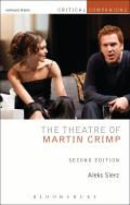 Theatre of Martin Crimp: Second Edition (Critical Companions)