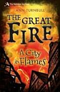 Great Fire: a City in Flames