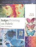 Inkjet Printing on Fabric: Direct Techniques (Textiles Handbooks)