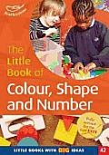 The Little Book of Colour, Shape and Number