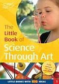 Little Book of Science Through Art: Little Books With Big Ideas (1)