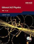 Edexcel a Level Science: A2 Physics Students' Book With Activebook CD