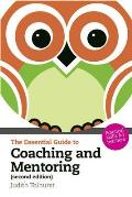 Essential Guide To Coaching and Mentoring: Practical Skills for Teachers