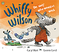 Whiffy Wilson: The Wolf Who Wouldn't Wash