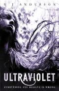 Ultraviolet. by R.J. Anderson