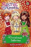 Secret Kingdom Special: Christmas Ballerina