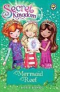 Secret Kingdom 04 Mermaid Reef