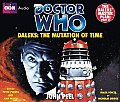 Daleks: The Mutation of Time: The Daleks' Master Plan, Part 2 (Doctor Who)