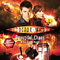 Doctor Who: Beautiful Chaos: An Abridged Doctor Who Novel (Doctor Who) Cover