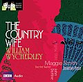 The Country Wife (Classic Radio Theatre)