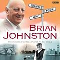Brian Johnston Down Your Way: Favourite People and Places