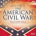 The American Civil War: Extracts from BBC Radio 4's America: Empire of Liberty (BBC Radio 4 History)