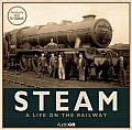 Steam: A Life on the Railway