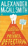 The Limpopo Academy of Private Detection. by Alexander McCall Smith Cover