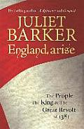 England arise The People The King & The Great Revolt of 1381