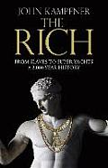 Rich from Slaves to Super Yachts a 2000 Year History