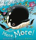 More, More, More!