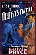 Last Tango in Aberystwyth