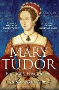 Mary Tudor: England's First Queen Cover