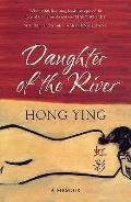 Daughter of the River: a Memoir